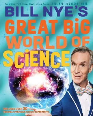 Bill Nye's Great Big World of Science book