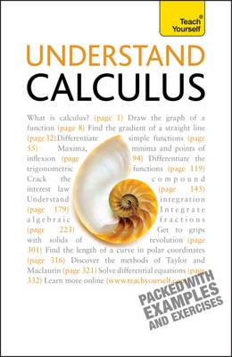 Understand Calculus: Teach Yourself by Paul Abbott