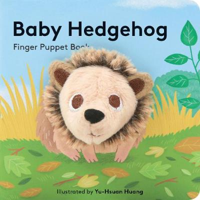 Baby Hedgehog: Finger Puppet Book by Chronicle Books