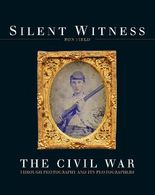 Silent Witness by Ron Field