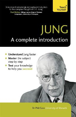 Jung: A Complete Introduction: Teach Yourself by Phil Goss