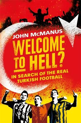 Welcome to Hell? by John McManus