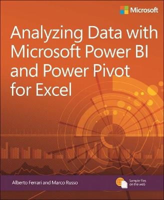 Analyzing Data with Power BI and Power Pivot for Excel by Alberto Ferrari