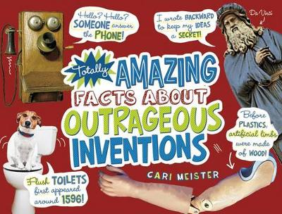 Mind Benders: Totally Amazing Facts About Outrageous Inventions by Cari Meister