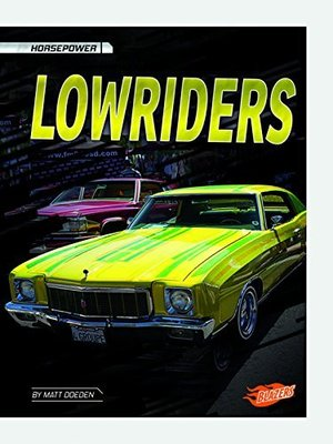 Lowriders by Matt Doeden