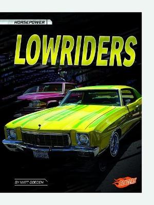 Lowriders by Matt Doeden