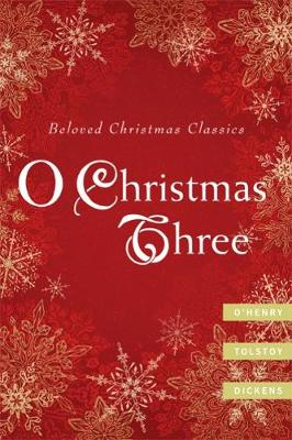O Christmas Three by O. Henry