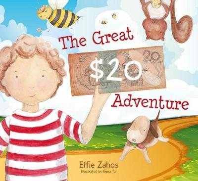 The Great $20 Adventure by Effie Zahos