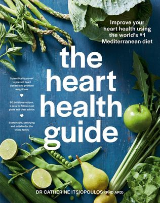 The Heart Health Guide by Dr Catherine Itsiopoulos