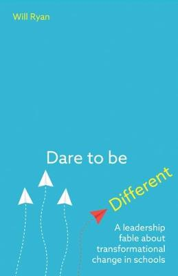 Dare to be Different by Will Ryan