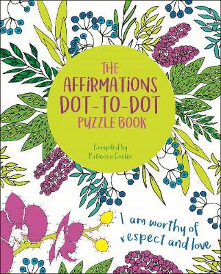 The Affirmations Dot-to-Dot Puzzle Book by David Woodroffe