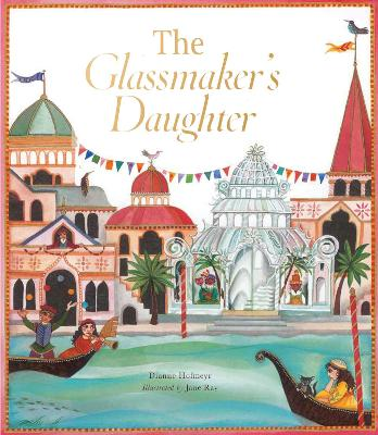 The Glassmaker's Daughter by Dianne Hofmeyr