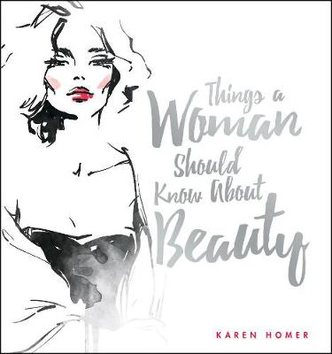 Things a Woman Should Know About Beauty book