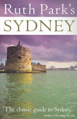 Ruth Park's Sydney by Ruth Park
