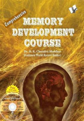 Concise Dictionary of Information Technology & Computer Science: What Nobody Ever Told You About Memory Sharpening Methods by B. K. Chandra Shekhar