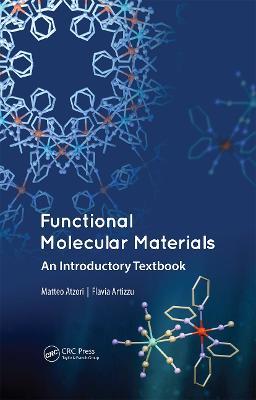 Functional Molecular Materials by Matteo Atzori