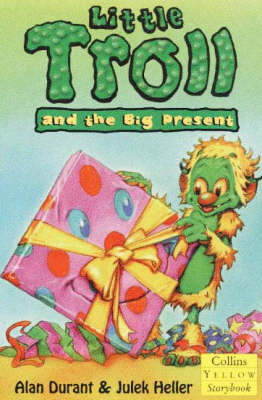 Little Troll and the Big Present by Alan Durant