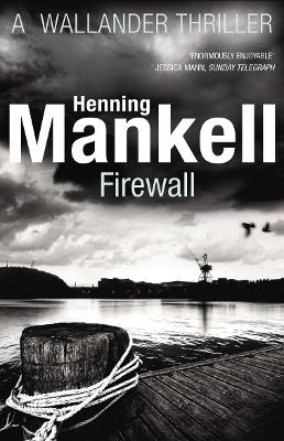 Firewall by Henning Mankell
