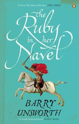 The The Ruby in Her Navel by Barry Unsworth