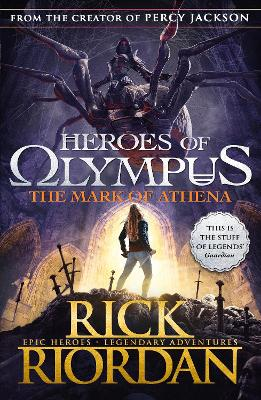 The Mark of Athena (Heroes of Olympus Book 3) by Rick Riordan