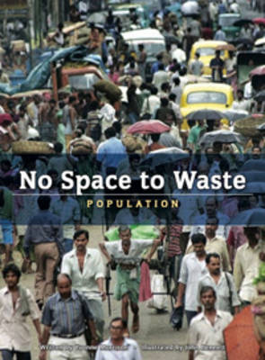 No Space to Waste by Yvonne Morrison