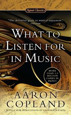 What To Listen For In Music book