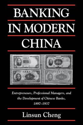 Banking in Modern China book