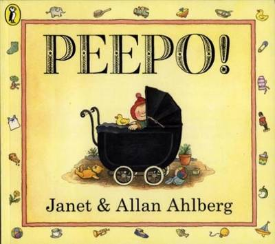 Peepo! (Board Book) by Allan Ahlberg