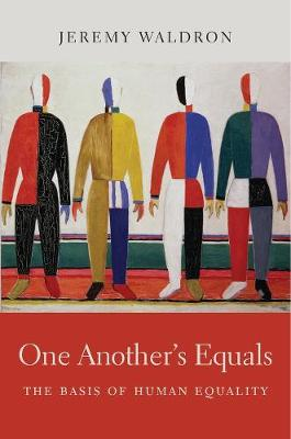 One Another's Equals by Jeremy Waldron