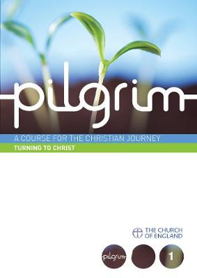 Pilgrim: Follow Stage Book 1 by Steven Croft