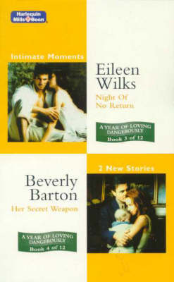 Night Of No Return/Her Secret Weapon by Eileen Wilks