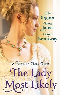 The Lady Most Likely by Julia Quinn