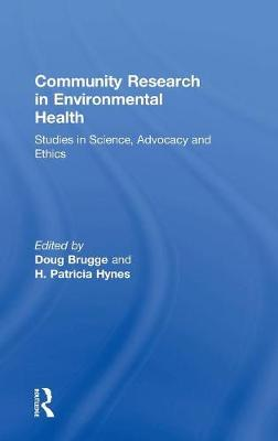 Community Research in Environmental Health by H. Patricia Hynes