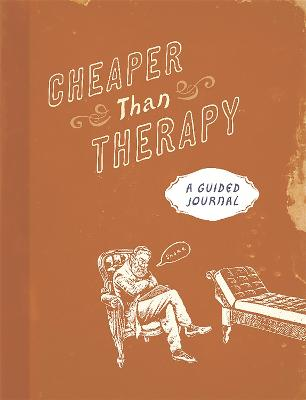 Cheaper than Therapy by Running Press