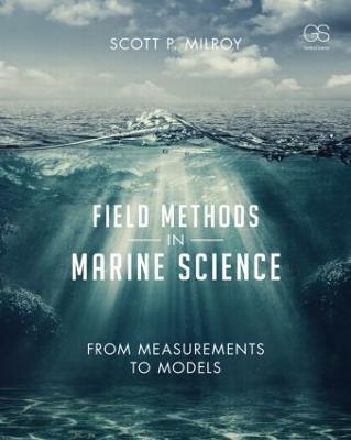 Field Methods in Marine Science by Scott Milroy