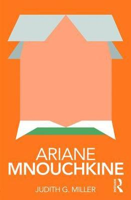 Ariane Mnouchkine by Judith Miller