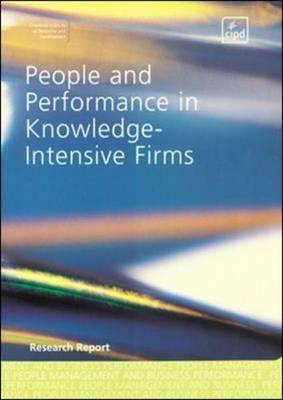 People and Performance in Knowledge-Intensive Firms by Nicholas Kinnie