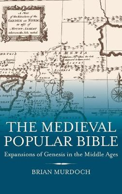 The Medieval Popular Bible by Brian Murdoch