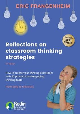 Reflections on Classroom Thinking Strategies by Eric Frangenheim
