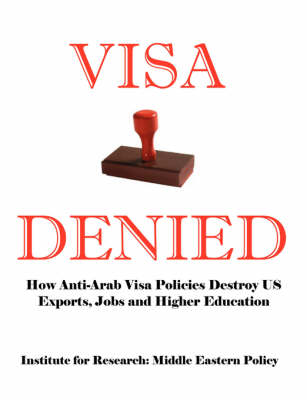 Visa Denied by Grant F Smith