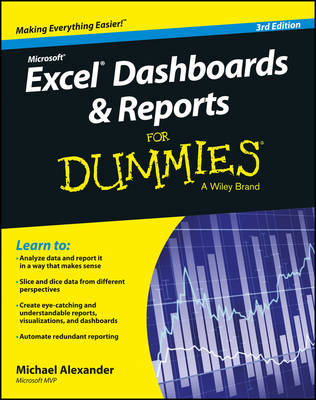 Excel Dashboards and Reports for Dummies, 3rd Edition by Michael Alexander