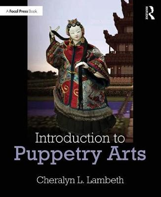 Introduction to Puppetry Arts book