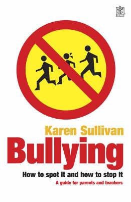 Bullying by Karen Sullivan