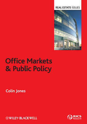 Office Markets and Public Policy by Colin Jones