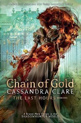 The Last Hours: Chain of Gold book