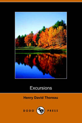 Excursions by Henry David Thoreau