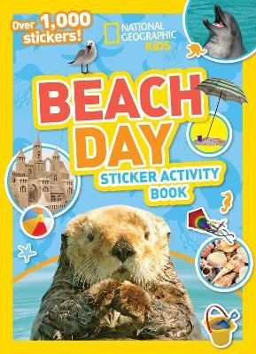 Nat Geo Kids Beach Day Sticker Activity Book by National Geographic Kids