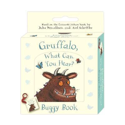 Gruffalo, What Can You Hear?: Buggy Book by Julia Donaldson