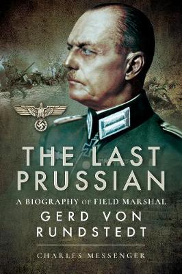 The Last Prussian by Charles Messenger