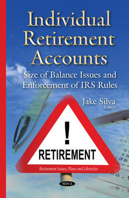 Individual Retirement Accounts by Jake Silva